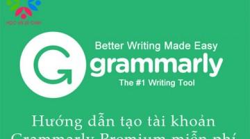 Hướng dẫn tạo tài khoản Grammarly Premium miễn phí